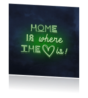 Neon verhuisbericht home is where the hart is